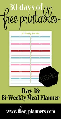 Welcome to day 18 of 30 Days of Free Printables. Today's printable is another editable printable, and this one is made using our Lollipop Edition. Bi-weekly meal planner!