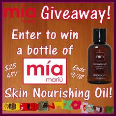 Low entry #giveaway! Enter for your chance to #win a 4 oz. bottle of #MiaMariu NEW Skin Nourishing Oil! $25 ARV; ends September 18th (11:59pm).