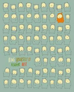 Being yourself is always best