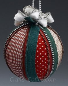Styrofoam Ornament Ideas | ornament made with fabrics, old zippers and balls of Styrofoam brand ...