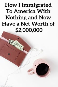 From Rags To Riches- How Tina Immigrated To America With Nothing and Now Has a Net Worth of $2,000,000. Tina immigrated with her family to North America when she was 18 and had just a few hundred dollars. She now earns around $400,000 per year and has a net worth of about $2,000,000.