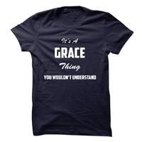 Its a GRACE Thing You Wouldnt Understand