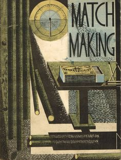 From the 1931 Bryant and May book. Illustrated by Paul Nash printed at the Curwen Press