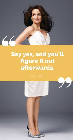 Inspirational And Motivational Quotes : QUOTATION – Image : Quotes Of the day – Life Quote Say yes, and you'll figure it out afterwards. -Tina Fey Sharing is Caring Life Quotes Pictures, Picture Quotes, Tina Fey Quotes, You Are Beautiful Quotes, Motivational Quotes, Inspirational Quotes, Career Inspiration, Career Quotes, Happy Quotes