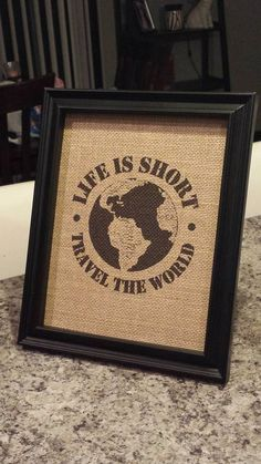 Hey, I found this really awesome Etsy listing at https://www.etsy.com/listing/176298414/burlap-print-life-is-short-travel-the