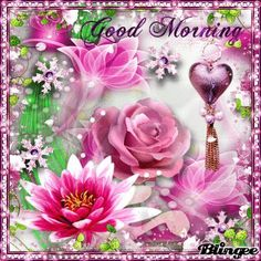 Good Morning Blingee   Blingee was created with Blingee Plus ...