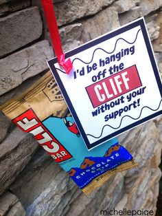 For teachers, friends, supporters. Print out a tag and attach it to a Clif bar.