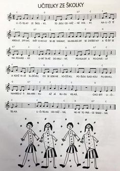 Písnička: Učitelky ze školky | Výtvarná výchova Song Sheet, Sheet Music, Diy And Crafts, Crafts For Kids, Preschool Graduation, Primary School, Ukulele, My Children, Kindergarten