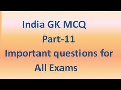 62 Best General Knowledge India Video Tutorials images in 2017