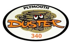 Plymouth Duster Coming Through! Dodge Duster, Plymouth Duster, Chrysler Turbine, Dodge Trucks, American Muscle Cars, Car Stickers, Dusters, Hot Cars, Cars Motorcycles