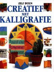 Creatief met Kalligrafie - Fiona Watt & Anna Rowley