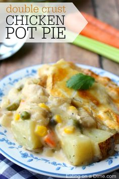 double crust chicken pot pie try this easy double crust chicken pot ...