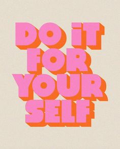 note to self, from self. do it for your self. Words Quotes, Me Quotes, Motivational Quotes, Inspirational Quotes, Sayings, Quotes Women, Advice Quotes, Yoga Quotes, Uplifting Quotes