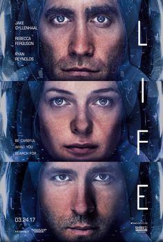 Starring Jake Gyllenhaal, Ryan Reynolds, Rebecca Ferguson   Sci-fi, Thriller   Life (2017)