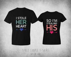 His and Her Matching Couple Shirts - I Stole Her Heart, So I'm Stealing His Cute Couple Shirts, Couple Tees, Matching Couple Shirts, Matching Couples, Matching Outfits, Cute Shirts, Shirts For Girls, Cute Couples, Couple Stuff