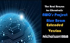 The Real Reason for Chemtrails-NWO's Project Blue Beam-Extended Version Project Blue Beam, Evil Empire, Wide Awake, See Videos, Sky Art, Gods Plan, New World Order, Conspiracy Theories, Illuminati