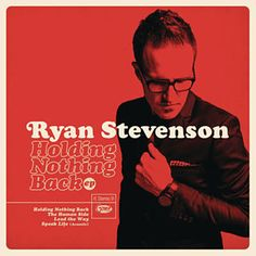 Holding Nothing Back by Ryan Stevenson