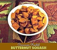 Cinnamon Roasted Butternut Squash- Love, Pasta and a Tool Belt