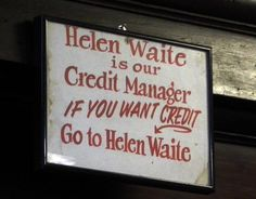 Sign above the order counter at Mother's, New Orleans (Want credit? Go to Helen Waite): took me a second!!
