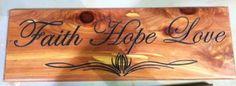 Faith, Hope and Love...