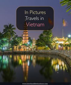 A picture based blog post showing you pictures of various destinations in Vietnam to inspire you to visit. Places in the post include Hanoi, Sapa, Hoi An and My Son Temples. As well as pictures there are various photography tips to help you on your visit.  #travel #vietnam #hanoi #hoian #asia #destination #vacation #southeastasia