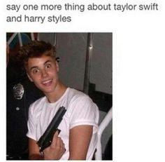 Say one more thing about Taylor Swift and Harry Styles and i will kill you with my uglyness says justin