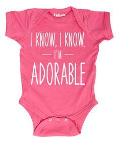 This Raspberry 'I Know, I Know, I'm Adorable' Bodysuit by KidTeeZ is perfect! #zulilyfinds