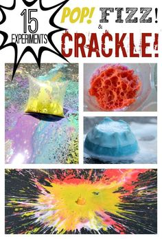 15 Science Experiments that POP, FIZZ and CRACKLE   Perfect for the a SUMMER BLAST!