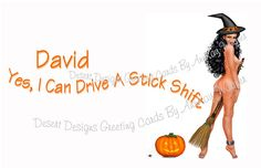 Drive A Stick Shift Adult Halloween Humor by AnnKayGreetingCards, $5.50