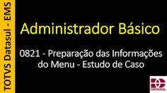 Totvs - Datasul - Treinamento Online (Gratuito): 0821 - EMS - Administrador Básico - Preparação das...