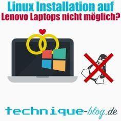 Auf neue Lenovo Laptops kein Linux mehr installieren