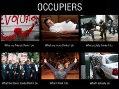 "Check out this HILARIOUS depiction of perception vs. reality for ""occupiers."""