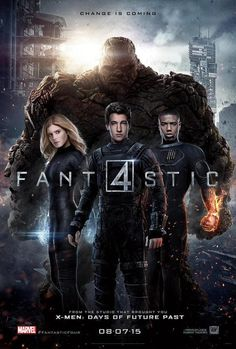Fantastic Four new poster I'm not a critic but do think the other Fantastic 4 movies where a lot better