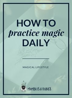 Magical Lifestyle: Daily Witchcraft