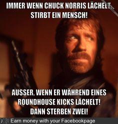 Immer wenn Chuck Norris lächelt, stirbt ein Mensch