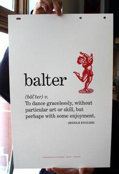 To dance!