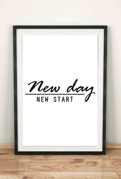 """Inspirational quote wall art, Motivational typography print """"New day, new start"""""""