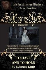 Kindle Romance Novels: To Have And To Hold (Murder, Mystery and Mayhem) by Rebecca King