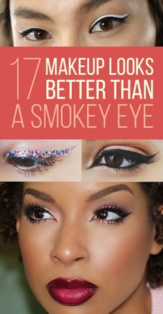 17 Insanely Beautiful Makeup Looks That Aren't Just Another Smokey Eye