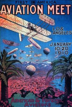 AIRPLANE PLANE FIRST IN AMERICA AVIATION MEET LOS ANGELES 1910 CALIFORNIA  VINTAGE POSTER  by WONDERFULITEMS,