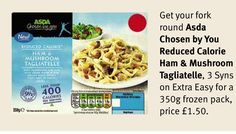 Asda - Chosen By You, reduced-calorie Ham & Mushroom Tagliatelle Asda Slimming World, Ham, Stuffed Mushrooms, Frozen, Breakfast, Food, Stuff Mushrooms, Morning Coffee, Hams