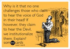 #religion #illness #god #devil #atheist #atheism