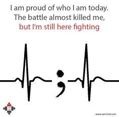I'm still here, still fighting