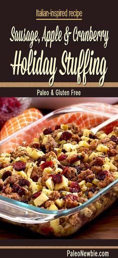 """Gluten free stuffing mix Paleo Sausage, Apple & Cranberry Stuffing Gluten free """"A deliciously different bread-free stuffing with sausage and Italian seasonings…my favorite stuffing recipe family-tested over many years. Comment: """"I added sweet potatoes for a bigger side dish"""" 1 lb Italian sausage 2 Apples 1 cup Celery 1/4 cup Cranberries, dried 1 Garlic clove 1 cup Onion 1/4 cup Parsley, fresh 1/4 cup Raisins 1/4 cup Chicken broth 1 tbsp Italian seasoning 1 Salt and pepper 2 tbsp Olive oil…"""