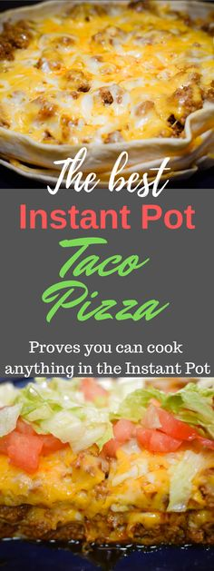 How to make Taco Pizza in your Instant Pot! With the right accessories, you can make anything in an Instant Pot. A Taco Pizza Pie Recipe with Tortillas you can make with your kids! One of my kid's favorite dinners! How can anyone not love tacos? Taco Pizza Recipes, Mexican Food Recipes, Beef Recipes, Cooking Recipes, Tortilla Recipes, Recipies, Taco Pie, Quick Recipes, Easy Cooking