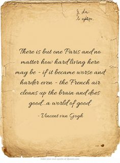 Vincent van Gogh quote about Paris