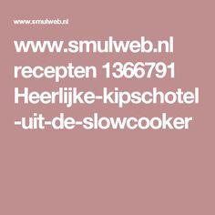 www.smulweb.nl recepten 1366791 Heerlijke-kipschotel-uit-de-slowcooker