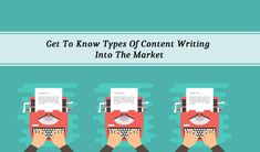 There are many Content Writing into the market before you choose any of them must know the best one in this regard. Better One, Writing Services, Getting To Know, Content, Marketing, Type