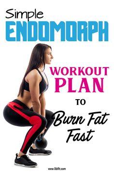 Simple Endomorph Workout Plan to Burn Fat Fast