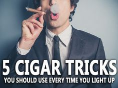 5 Cigar Tricks and Tips You Should Use Every Time You Light Up | Best Cigar Prices
